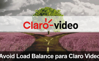 portada de Avoid Load Balance para ClaroVideo