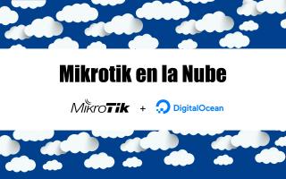portada de Instalación de Mikrotik en un VPS en la nube con Ubuntu Server 16.04LTS